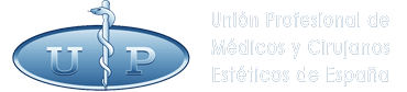 UP Union Profesional de Medicos y Cirujanos Esteticos de España